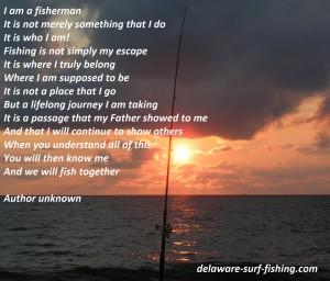 I am a fishermen, fishermens creed, fishing saying, delaware surf fishing,