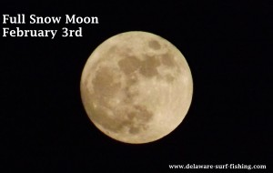 full snow moon, hunger moon, native american mon names, sussex county, delaware, surf fishing by moonlight